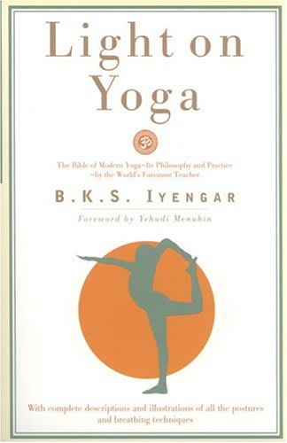 Light on Yoga - Yoga Book By B. K. S. Iyengar