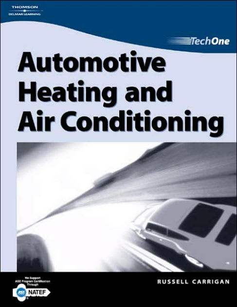 10 Best Books on Automotive Technology - TechOne: Automotive Heating and Air Conditioning