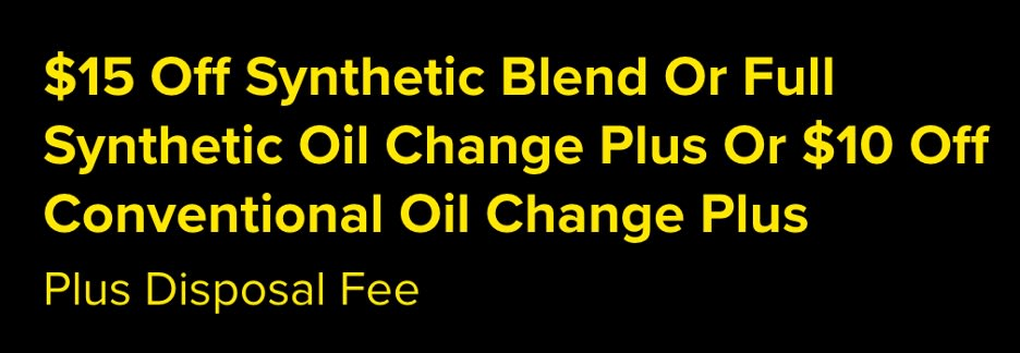 $15 off synthetic blend oil change or $10 off conventional oil change coupon