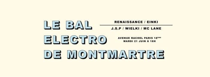 Le Bal Electro De Montmartre