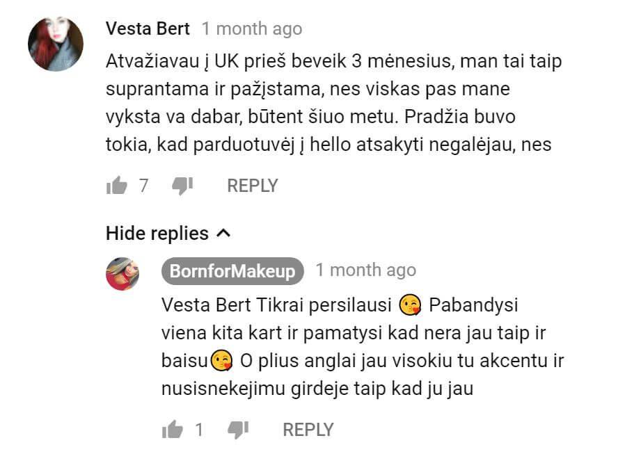 BornforMakeup atsakė į Vesta Bert komentarą