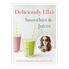 Deliciously Ella's Smoothies & Juices by Ella Woodward