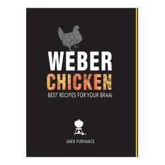 Weber Chicken Recipe Book by Jamie Purviance