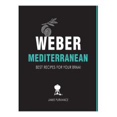 Weber Mediterranean Cookbook by Jamie Purviance