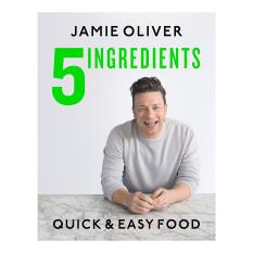 5 Ingredients: Quick & Easy Food by Jamie Oliver