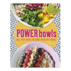 Power Bowls: All You Need in One Healthy Bowl by Kate Turner