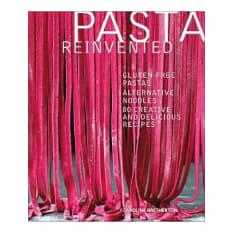 Pasta Reinvented by Caroline Bretherton
