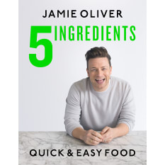 5 Ingredients: Quick & Easy Food by Jamie Oliver