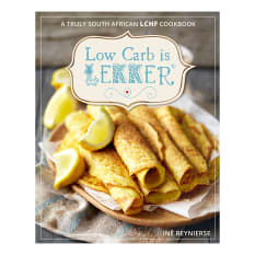 Low Carb Is Lekker by Ine Reynierse
