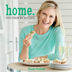 Home. Food From My Kitchen by Sarah Graham