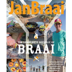 The Democratic Republic of Braai Cookbook by Jan Braai