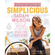 Simplicious: I Quit Sugar By Sarah Wilson