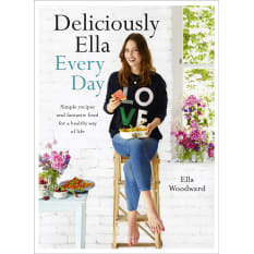 Deliciously Ella Every Day by Ella Woodward