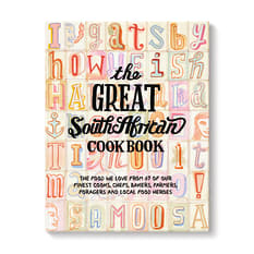 The Great South African Cookbook by SA's Food Heroes