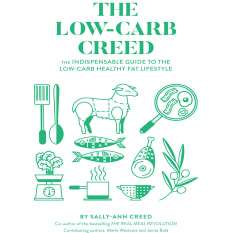 The Low Carb Creed by Sally-Ann Creed