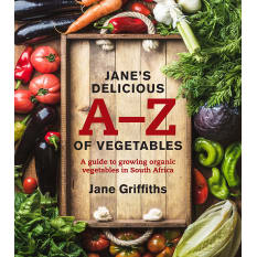 Jane's Delicious A-Z of Vegetables by Jane Griffiths