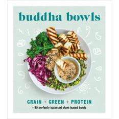 Buddha Bowls: 50 Perfectly Balanced Plant-Based Bowls