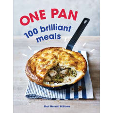 One Pan: 100 Brilliant Meals by Mari Mererid Williams