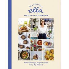 Deliciously Ella The Plant-Based Cookbook by Ella Woodward
