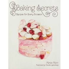 Baking Secrets Recipes for Every Occasion by Martjie Malan