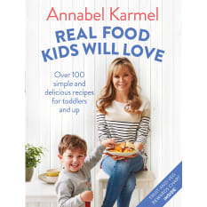 Real Food Kids Will Love by Annabel Kamel