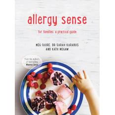 Allergy Sense For Families by Meg Faure, Kath Megaw & Dr Sarah Karabus