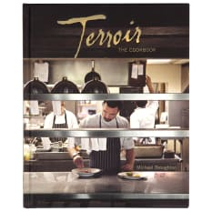 Terroir: The Cookbook by Michael Broughton