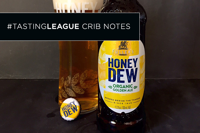 fullers-honey-dew-tasting-notes