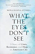 What the Eyes Don't See book cover image