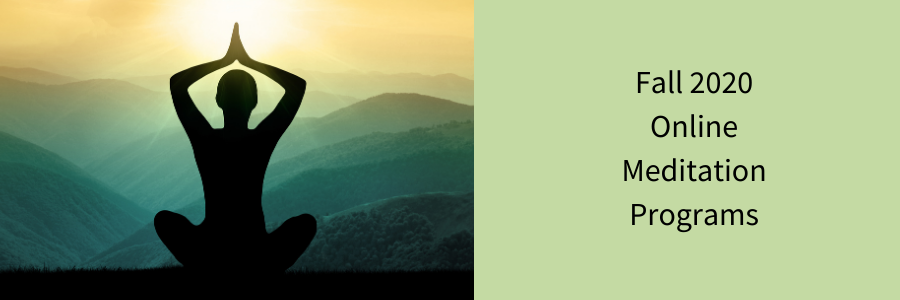 Fall 2020 Meditation Programs header image