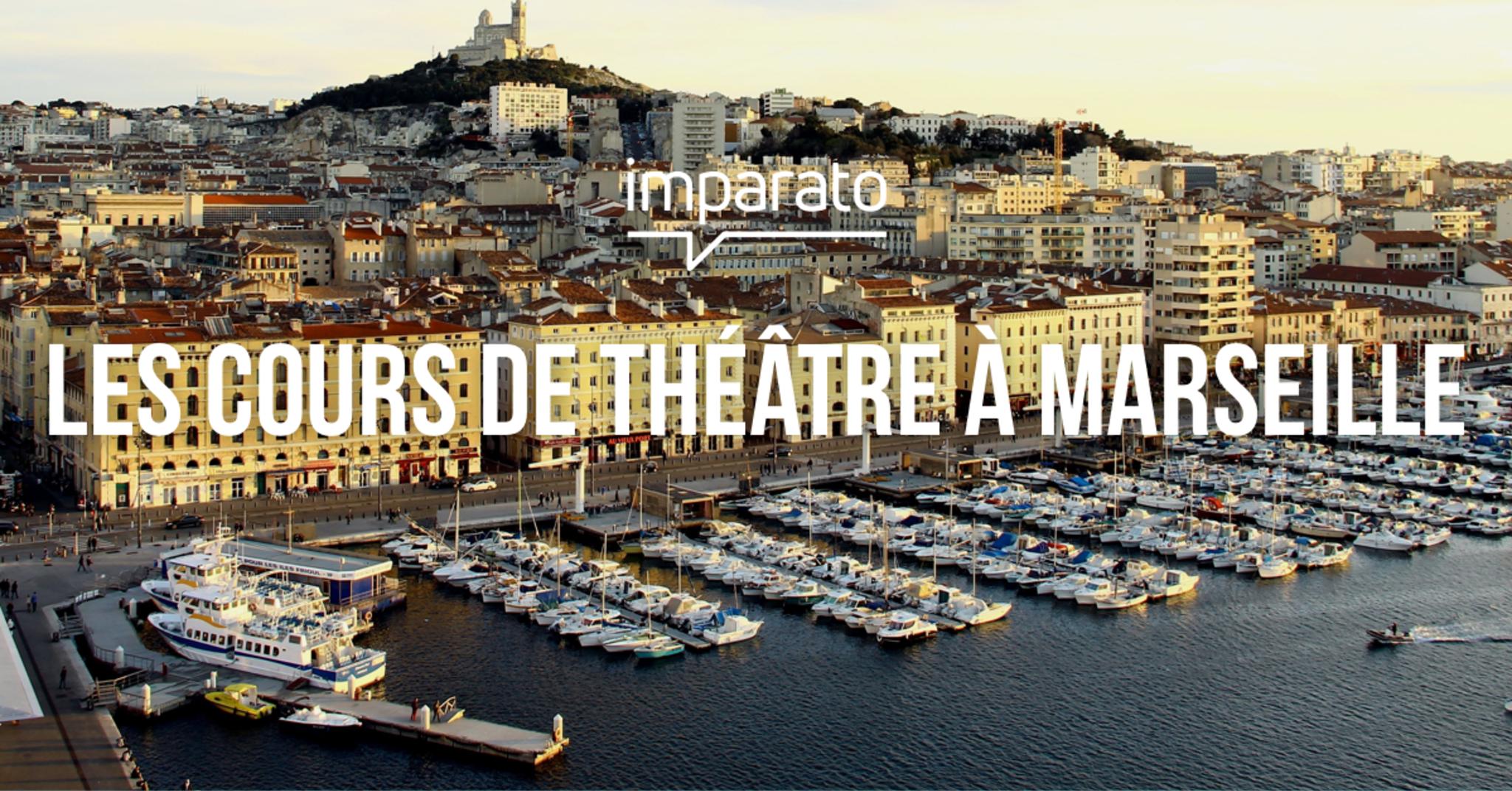 Cours de théâtre à Marseille
