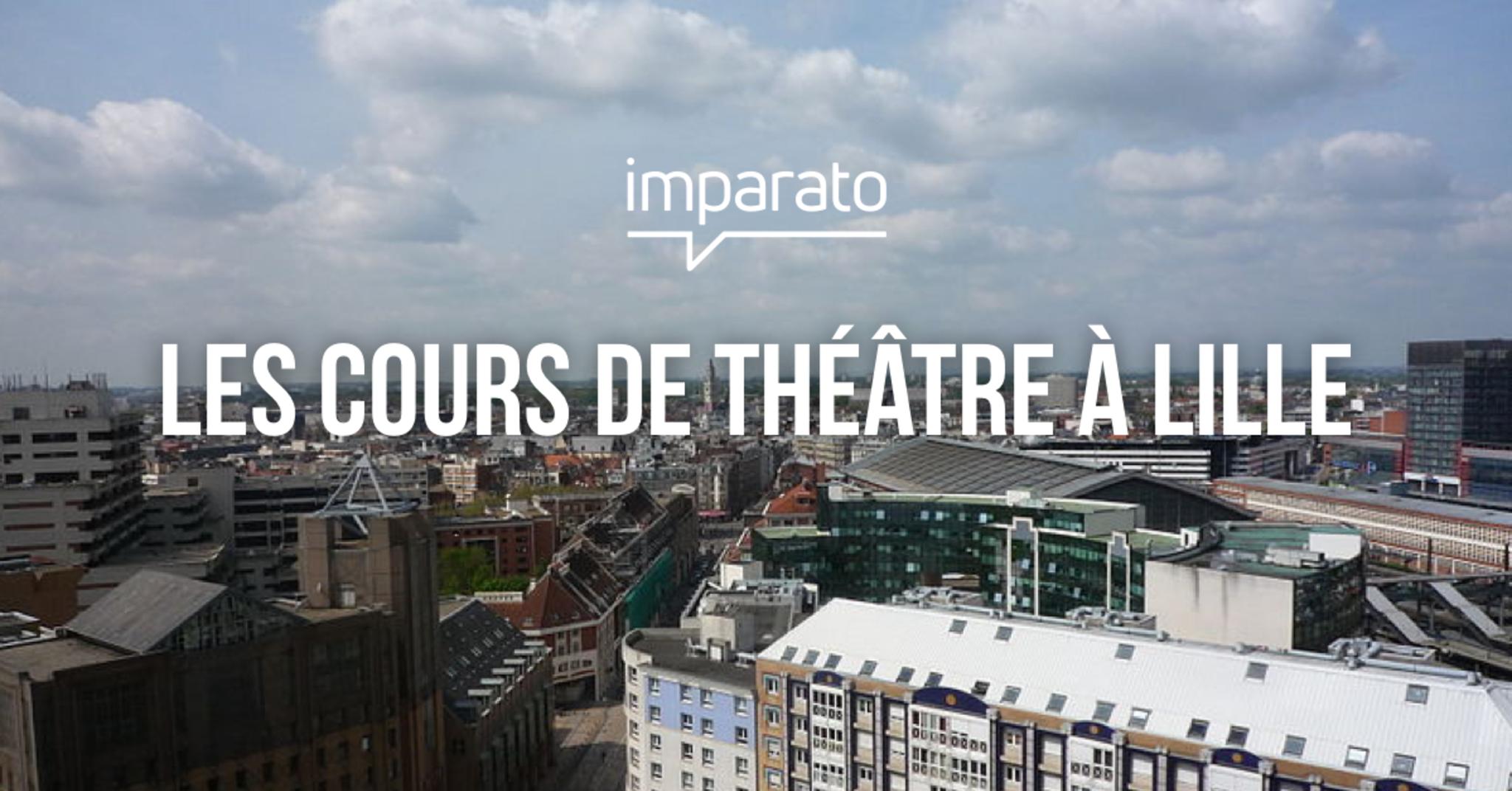 Cours de théâtre à Lille