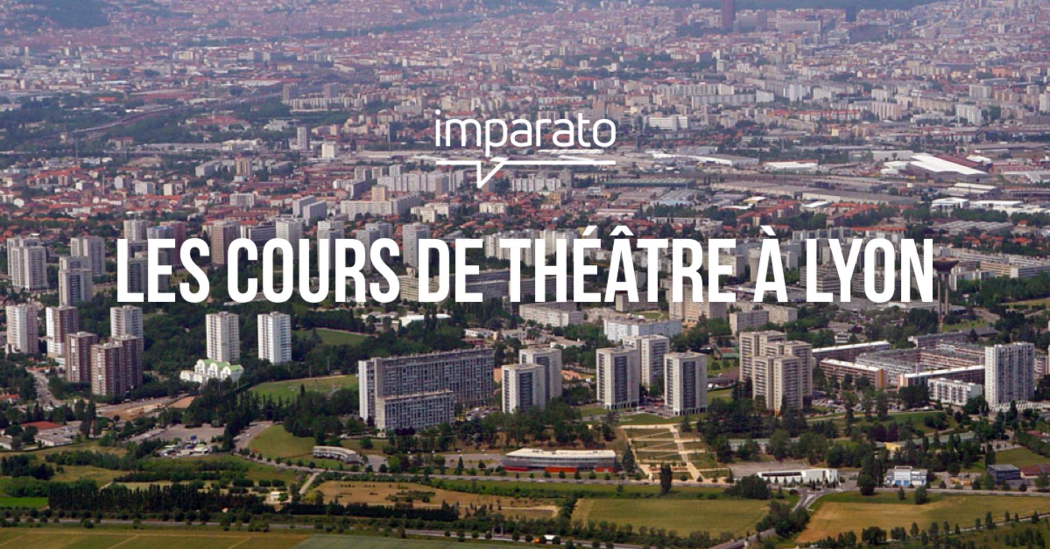 Cours de théâtre à Lyon