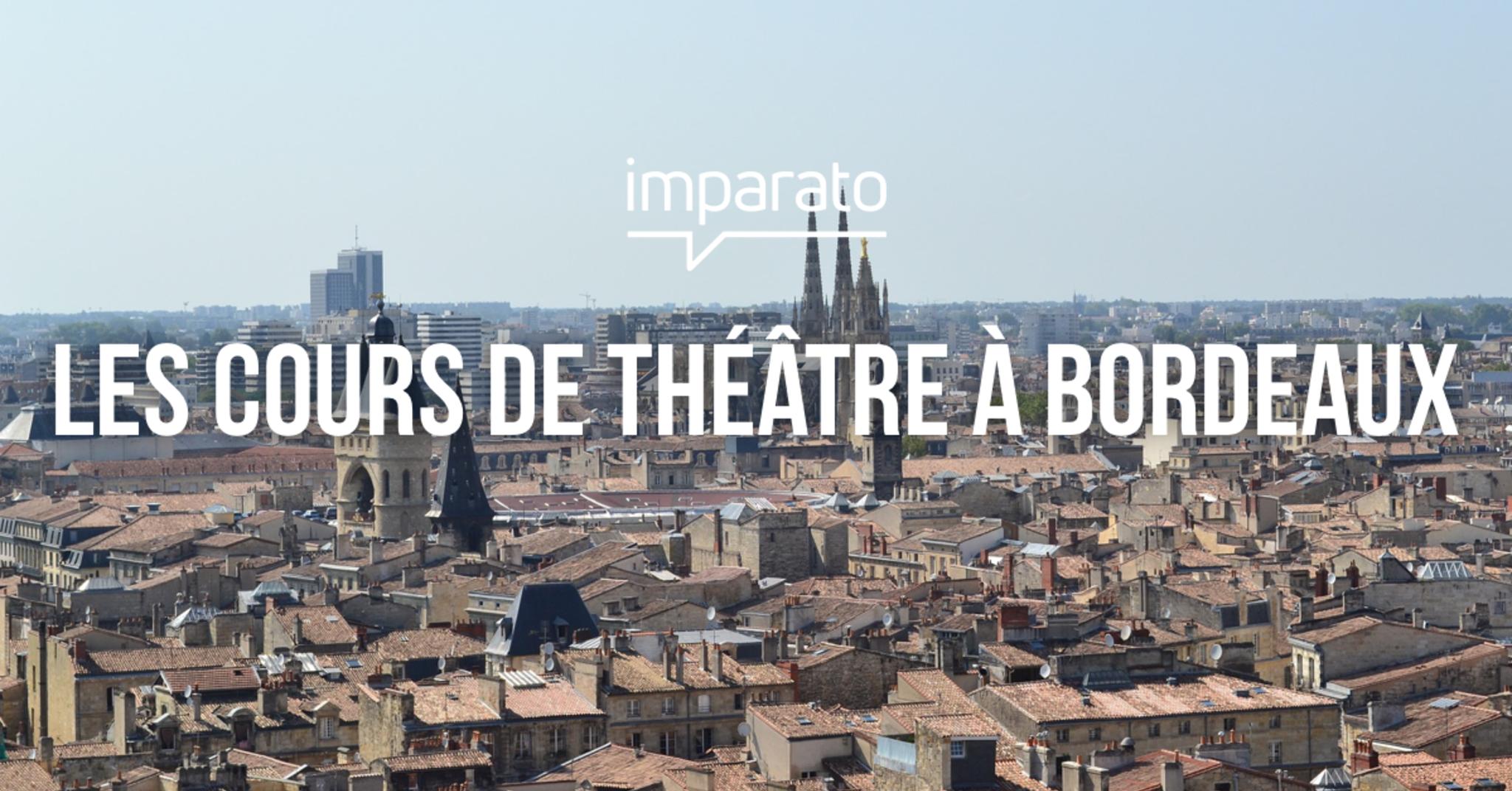 Cours de théâtre à Bordeaux