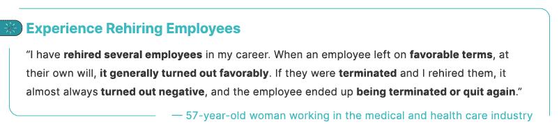Experience Rehiring Employees