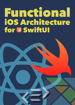 Functional iOS Architecture for SwiftUI (English)
