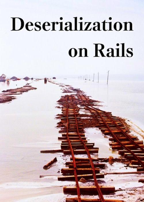 Deserialization on Rails