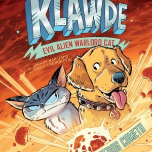 Klawde: Evil Alien Warlord Cat: The Spacedog Cometh