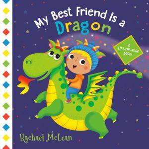 My Best Friend Is a Dragon