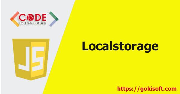 07. Localstorage - Khoá học lập trình JavaScript