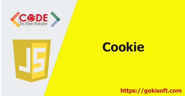 06. Cookie - khoá học lập trình JavaScript