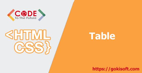 18. Tìm hiểu table trong HTML/CSS - HTML/CSS