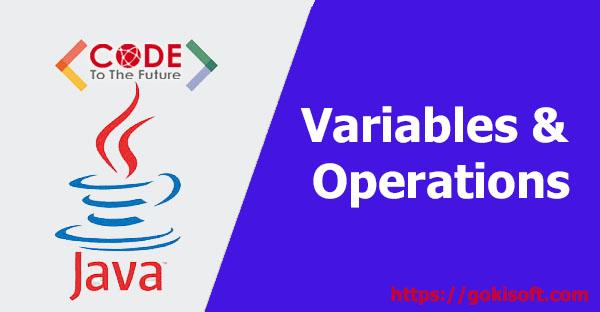 03. Khai báo biến & toán tử trong Java - Lập trình Java căn bản