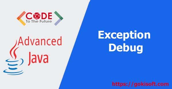 01. exception + debug + package - lập trình Java Nâng Cao