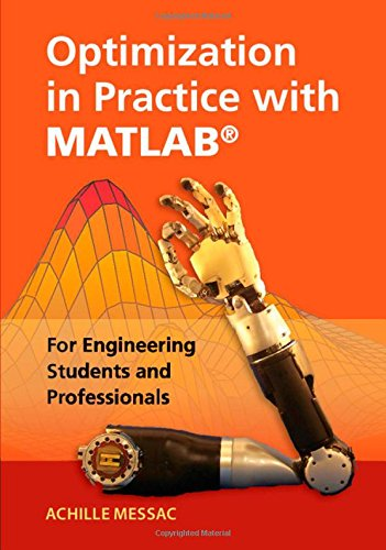 [PDF] - Optimization in Practice with MATLAB®: For Engineering Students and Professionals Ebook