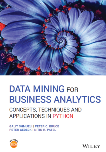 [EPUB] - Data Mining for Business Analytics: Concepts, Techniques and Applications in Python Ebook
