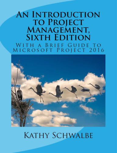 [PDF] - An Introduction to Project Management, Sixth Edition- With a Brief Guide to Microsoft Project 2016 Ebook