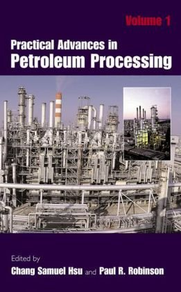 [PDF] - practical advances in petroleum processing (Vol 2) Ebook