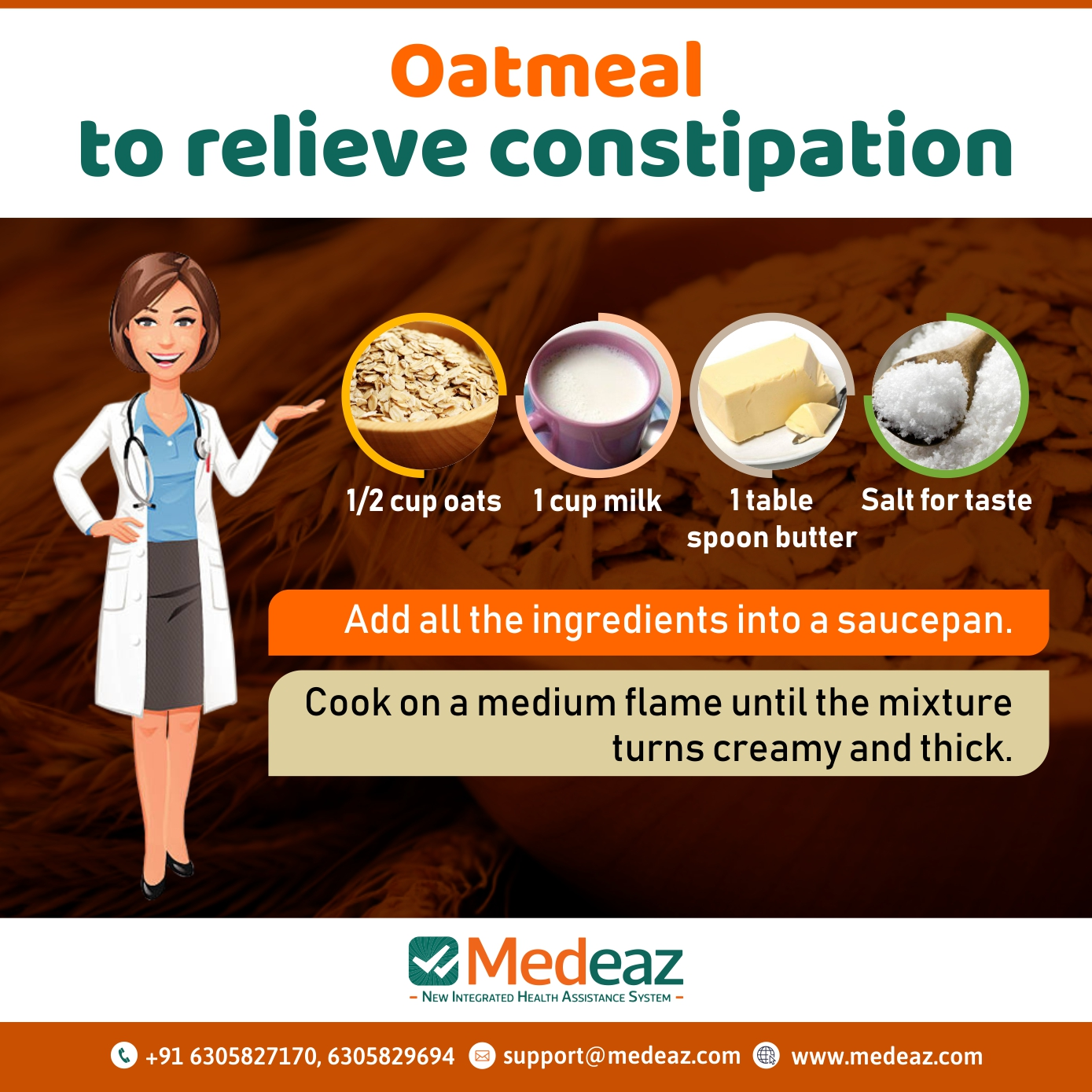 Oatmeal to relieve constipation.