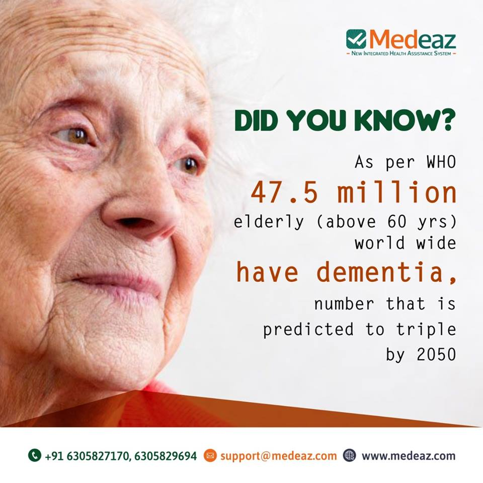 As per WHO 47.5 million elderly have dementia